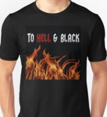 To Hell and Black branded merch T-Shirt