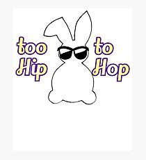 Easter Theme: Happy Easter Shirt For Kids Women Men  Eggs Bunny: Too Hip To Hop Photographic Print