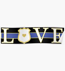 Love Police Officer - Thin Blue Line Poster