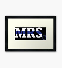 The MRS Police Wife Framed Print