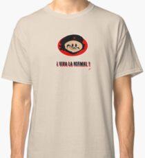 ! Viva La Normal ! Classic T-Shirt