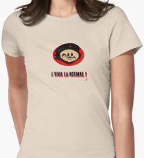 ! Viva La Normal ! Women's Fitted T-Shirt