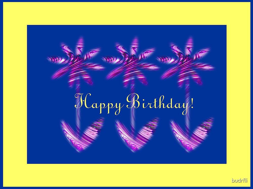 happy birthday by budrfli