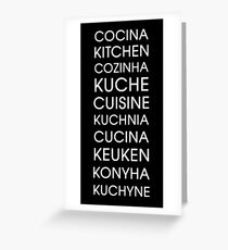 Kitchen - Multiple Languages Greeting Card