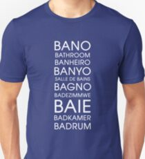 Bathroom - Multiple Languages T-Shirt