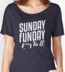 Sunday Funday Y'all Women's Relaxed Fit T-Shirt