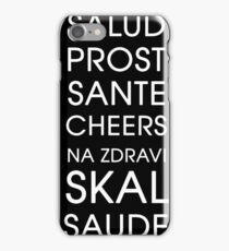 Cheers - Multiple Languages iPhone Case/Skin