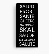 Cheers - Multiple Languages Canvas Print