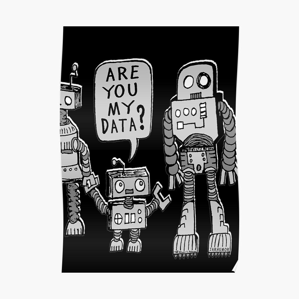 ¿Mis datos? Niño robot Póster