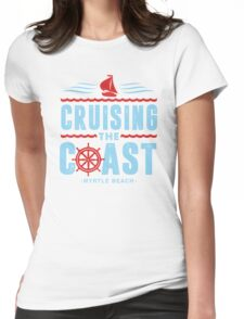 Cruising The Coast  Myrtle Beach South Carolina Womens Fitted T-Shirt