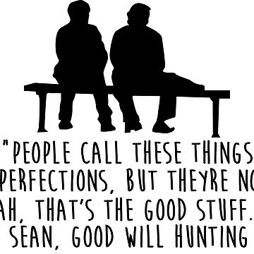 Good Will Hunting - The Good Stuff by KisArt