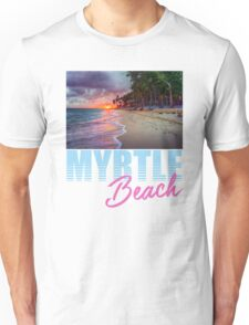 By The Shore Myrtle Beach South Carolina Unisex T-Shirt