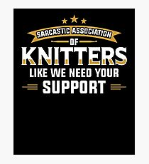 Sarcastic Association of Knitters Photographic Print