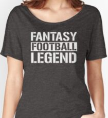 Fantasy Football Legend Women's Relaxed Fit T-Shirt