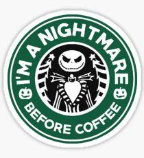 I'M A  NIGHTMARE Sticker