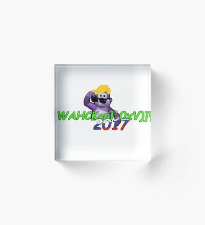 """WAHCKon['V""""} Acrylic Block"""
