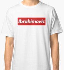 Ibrahimovic - Supreme Style Classic T-Shirt