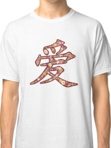 Chinese Word 'AI / LOVE' In Pink With Spring Flowers | Oriental Love In Kanji Calligraphy Classic T-Shirt