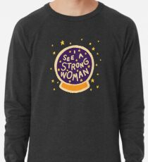 I see a strong woman Lightweight Sweatshirt