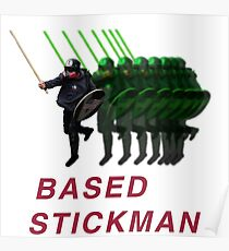 Based Stickman Poster