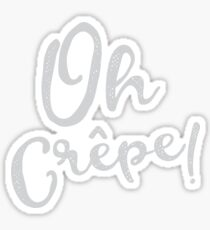 Oh Crepe! Sticker