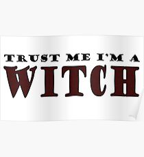 Trust me I'm a Witch Poster
