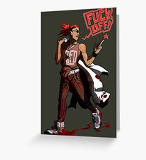 fuck off with your products! Greeting Card