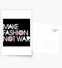 MAKE FASHION NOT WAR Postcards