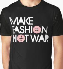 MAKE FASHION NOT WAR Graphic T-Shirt