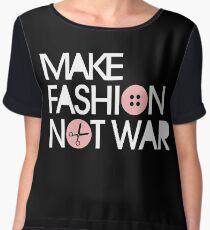 MAKE FASHION NOT WAR Chiffon Top