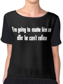 The Godfather Quote Chiffon Top