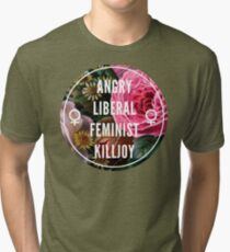 Angry Liberal Feminist Killjoy Tri-blend T-Shirt
