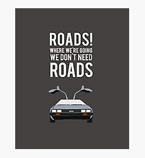 Back to the Future - Roads Photographic Print