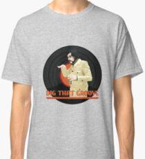 Dig that groove - Legion Classic T-Shirt