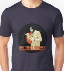 Dig that groove - Legion Unisex T-Shirt