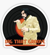 Dig that groove - Legion Sticker