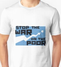 Protest Poster - Stop the War on the Poor (2011) T-Shirt