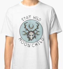 Stay Wild Moon Child Classic T-Shirt