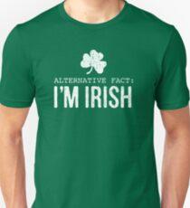 Alternative Fact: I'm Irish T-Shirt