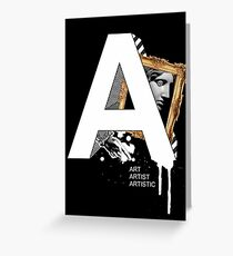 A IS FOR ART Greeting Card