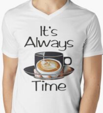 Always Coffee Time T-Shirt