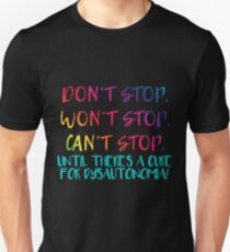 Can't Stop - Dysautonomia Unisex T-Shirt