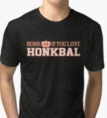 Honk If You Love Honkbal Tri-blend T-Shirt