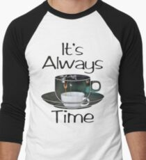 Its Always Coffee Time T-Shirt