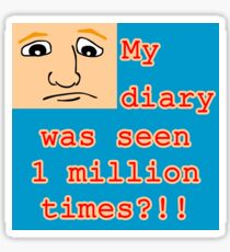 My Diary Was Seen 1 Million Times? Sticker