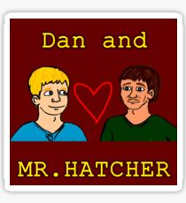 Dan and Mr. Hatcher (FULL) Sticker
