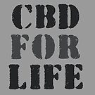 CBD For Life Cannabis  by Amy Anderson
