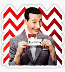 Pee Wee Herman- Sodomy Sticker