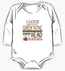 I Love Square Foot Gardening From My Head Tomatoes One Piece - Long Sleeve