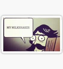 MY MILKSHAKES Sticker